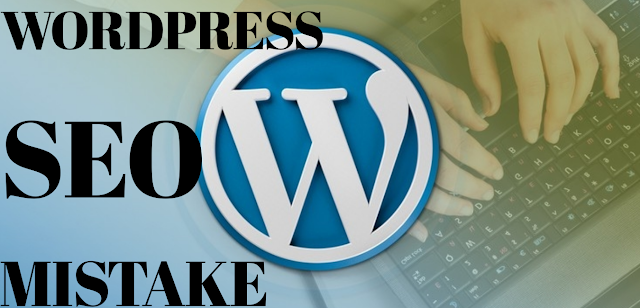WordPress SEO Mistakes To Fix For Better Rankings. Get well ranking on Google.