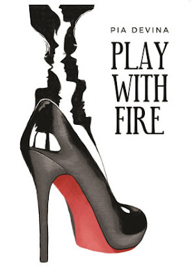 Play with Fire by Pia Devina Pdf