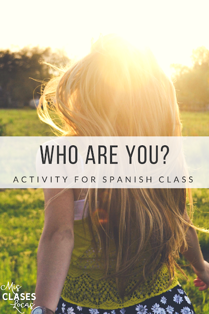 Who are you? - Activity for any level of Spanish - Mis Clases Locas