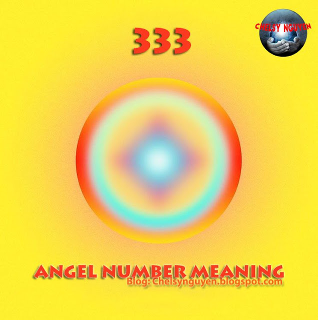 Ý nghĩa số 333 | Angel Number 333 Meaning