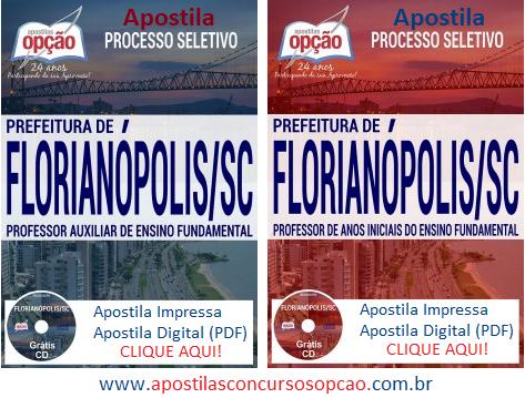 Apostila Concurso Prefeitura de Florianópolis 2017 (Professor)