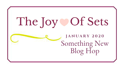 The Joy of Sets January 2020 Something New Blog Hop Graphic