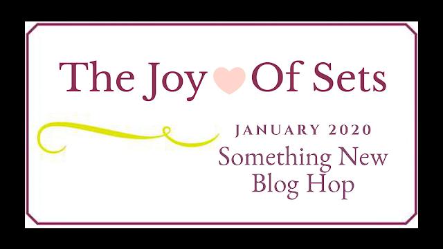 The Joy of Sets January 2020 Something New Blog Hop Graphic