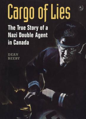 Canada war Nazi spy espionage RCMP history books