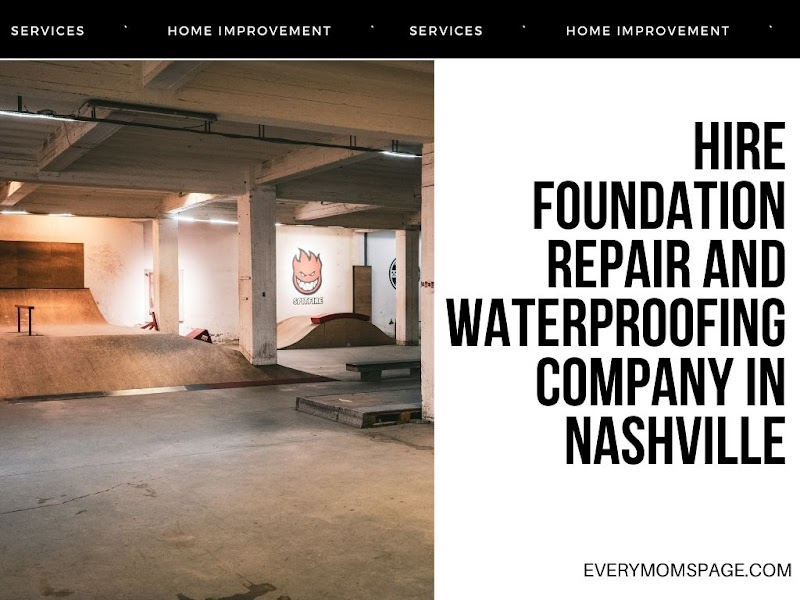 Hire Foundation Repair and Waterproofing Company in Nashville