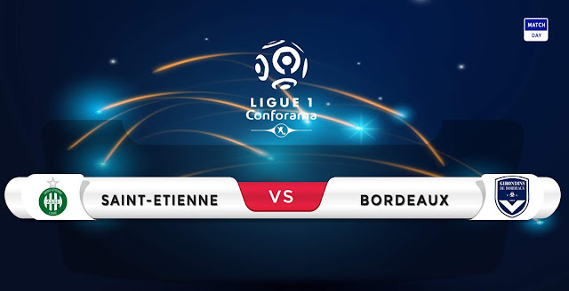 Saint-Etienne vs Bordeaux Prediction & Match Preview