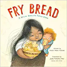 https://www.amazon.com/Fry-Bread-Native-American-Family/dp/1626727465/ref=sr_1_1?crid=3J952QFES1HE&keywords=fry+bread+a+native+american+family+story&qid=1581124135&sprefix=fry+bread+%2Caps%2C164&sr=8-1