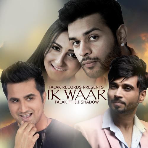 Ik Waar - Falak Shabir (2016)