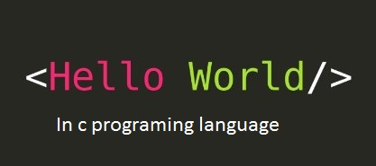 Hello world program in c