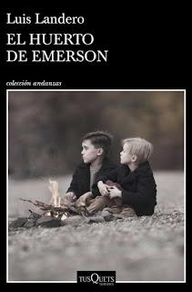 El huerto de Emerson, Luis Landero, Novela