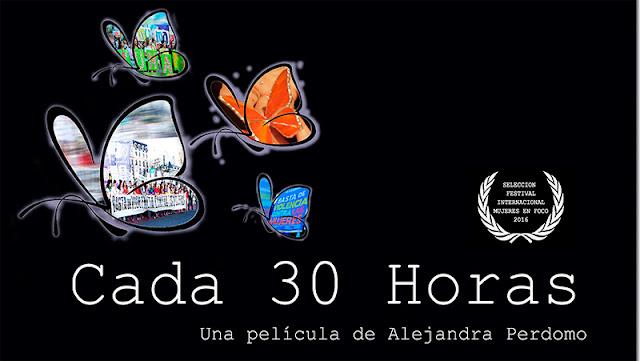 Cada 30 horas (Alejandra Perdomo) Documental Estreno HD