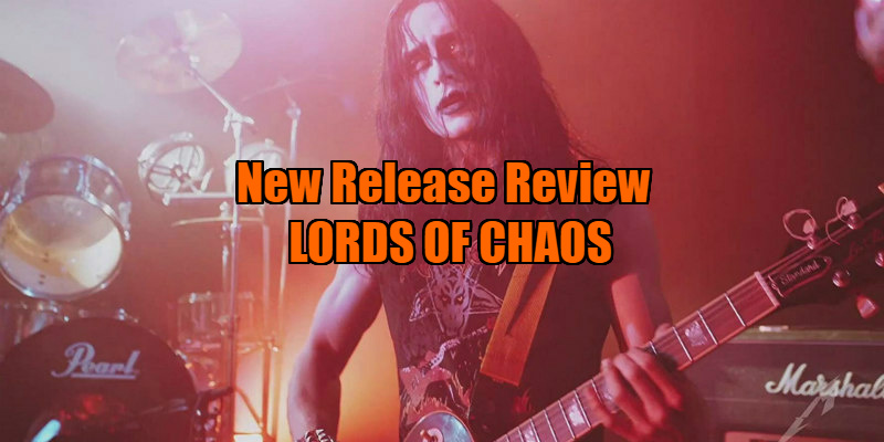 lords of chaos review
