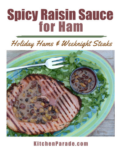 Spicy Raisin Sauce for Ham ♥ KitchenParade.com, my grandmother's recipe, a real classic. Serve it warm with ham at Easter and Christmas or for an easy weeknight supper, a ham steak.