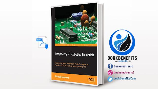 Free Download Raspberry Pi Robotics Essentials PDF