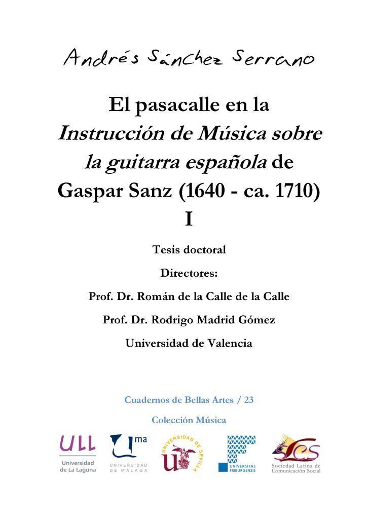 El pasacalle en la Instrucción de música sobre la guitarra española de Gaspar Sanz (1640 – ca. 1710), I