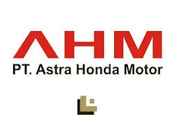 Lowongan Terbaru PT Astra Honda Motor Tingkat SMA D3 S1 Bulan Februari 2020