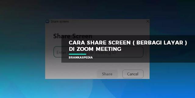 cara share screen di zoom meeting