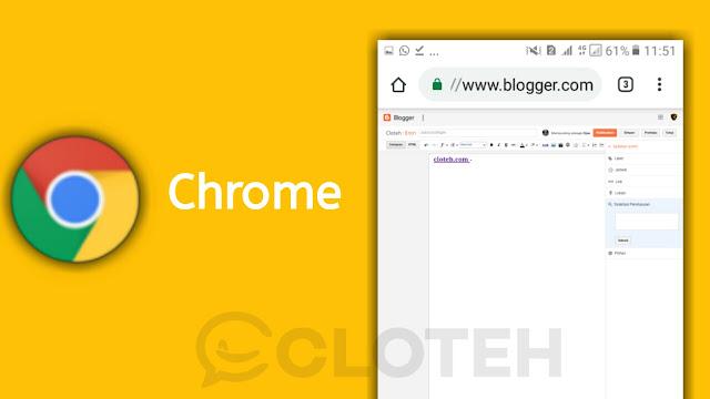 Google Chrome, Bagus untuk Ngeblog?