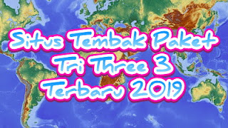 Situs Tembak Paket Tri Three 3 Terbaru 2019
