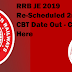 RRB JE 2019 Re-Scheduled 2nd stage CBT Date Out - Check Here