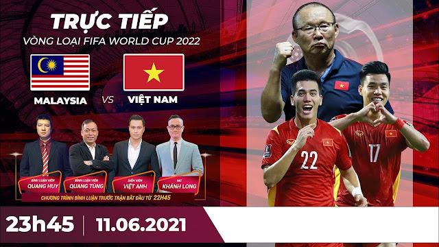 🔴 Trực tiếp | Malaysia - Việt Nam | Vòng loại World Cup 2022
