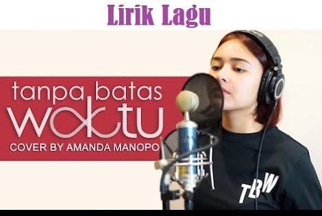 Lirik Lagu Amanda Manopo Tanpa Batas Waktu Cover