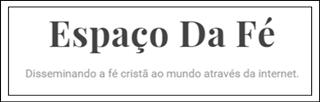 ESPAÇO DA FÉ