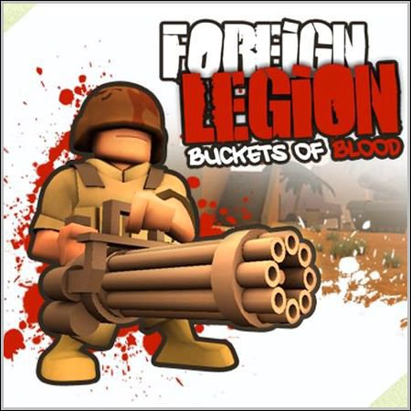 Foreign Legion Buckets of Blood Full