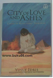 Novel city of love and ashes by Yusuf Idris