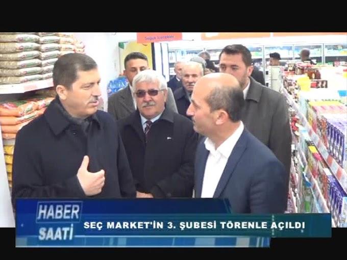 SEÇ MARKET TURHAL'DA ÜÇÜNCÜ ŞUBESİNİ HİZMETE AÇTI.