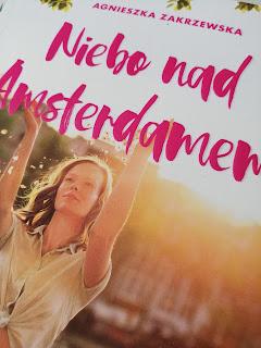 Niebo nad Amsterdamem Agnieszka Zakrzewska