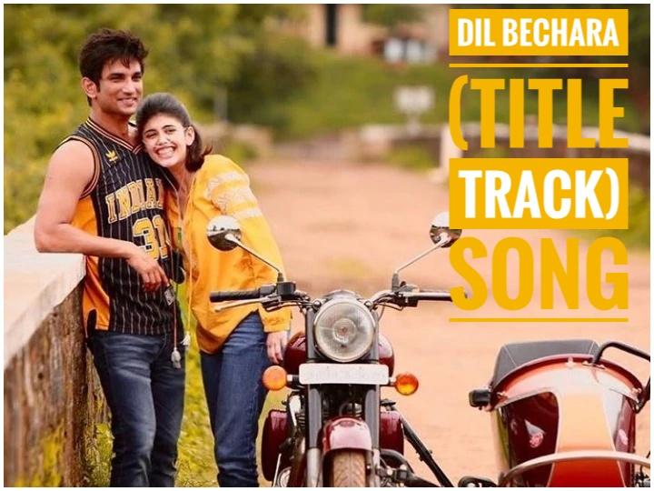 Dil Bechara Title Track Lyrics English