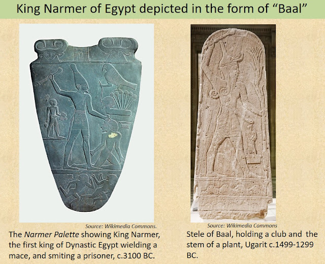 King Narmer, the first king of Dynastic Egypt, depicted in the form of Baal, wielding a mace in his upraised hand