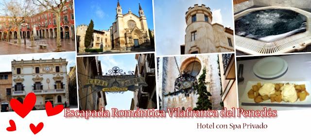 Escapada Romántica Vilafranca del Penedés - Escapada Romántica Barcelona