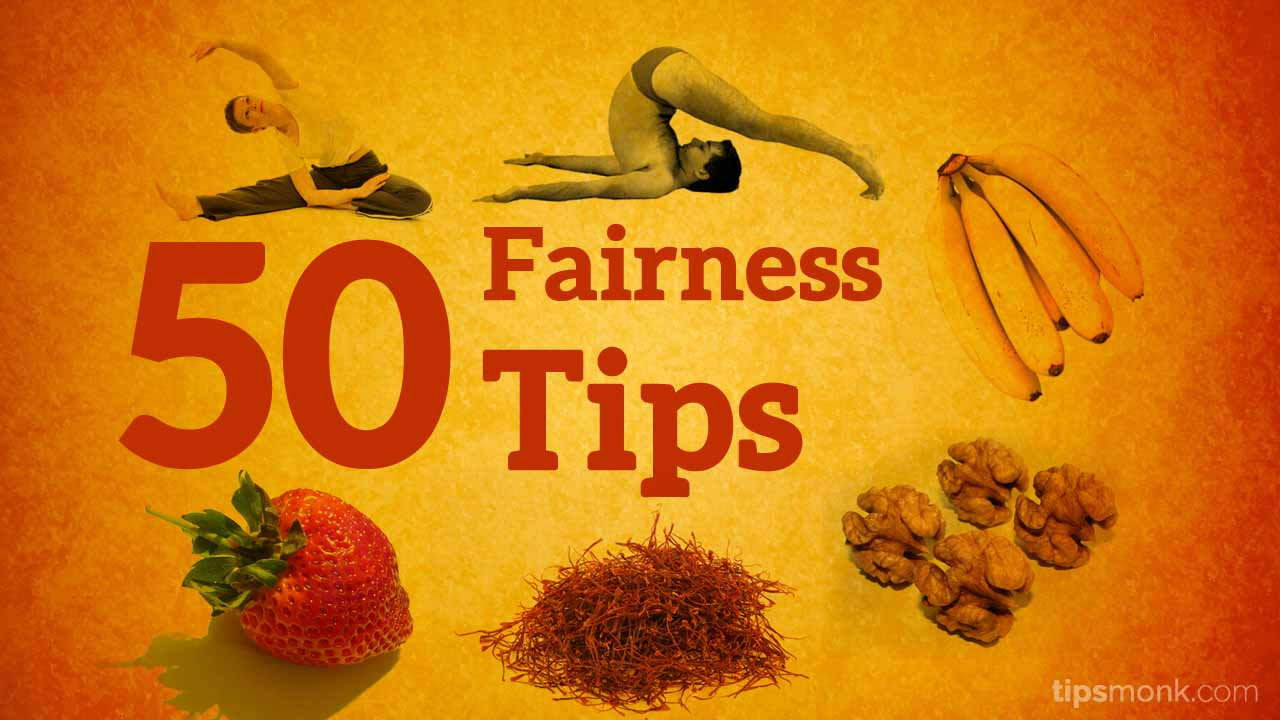 Amazing fairness tips for fair skin