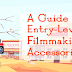 A Guide to Entry-Level Filmmaking Accessories