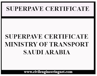 Superpave Certificate Ministry of Transport Saudi Arabia