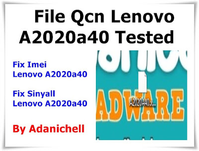 File Qcn Lenovo A2020a40 Tested