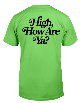 HIGH HOW ARE YA HOODIE T SHIRT jeffree star 420 merch 2020 OFFICIAL TSHIRT HOODIE