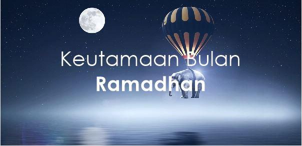 https://www.abusyuja.com/2020/01/keutamaan-bulan-ramadhan-serta-dalilnya.html