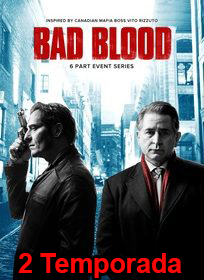 Assistir Bad Blood 2 Temporada Online Dublado e Legendado