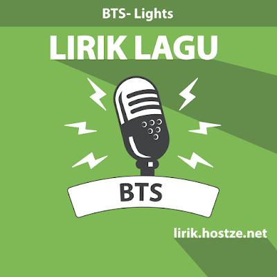 Lirik Lagu Lights - BTS - Lirik Lagu Korea