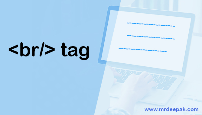 What is breakline tag br tag in HTML