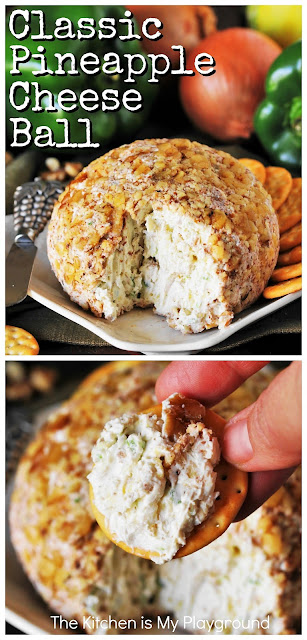 Classic Pineapple Cheese Ball ~ No matter the event, this classic cheese ball is perfect for all your entertaining needs. From gameday to backyard cookouts, to holiday parties and more! Loaded with great flavor from its combination of crushed pineapple, fresh green pepper, & finely chopped onion, this cheese ball is always a favorite. #pineapplecheeseball #cheeseballrecipe  www.thekitchenismyplayground.com