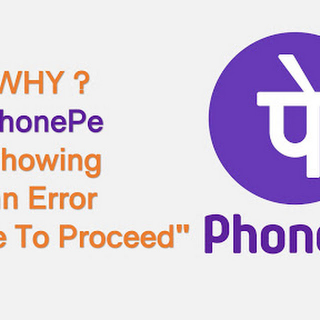 """Why is PhonePe showing an error """"unable to proceed""""?"""