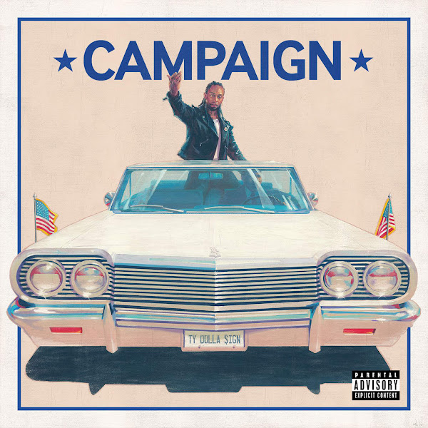 Ty Dolla $ign - Campaign Cover