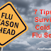 7 Tips To Survive Flu And Cold Season. (READ THIS!)