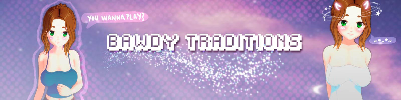 Bawdy Traditions (v0.7.4)