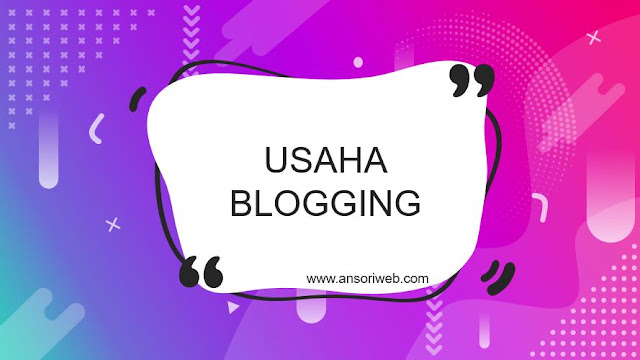 9 Langkah Menjalankan Bisnis Blogging