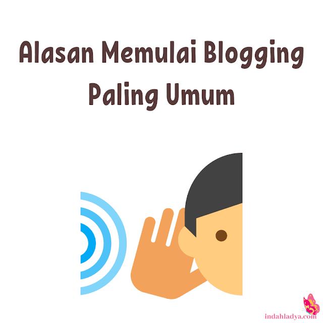 Alasan Memulai Blogging Paling Umum